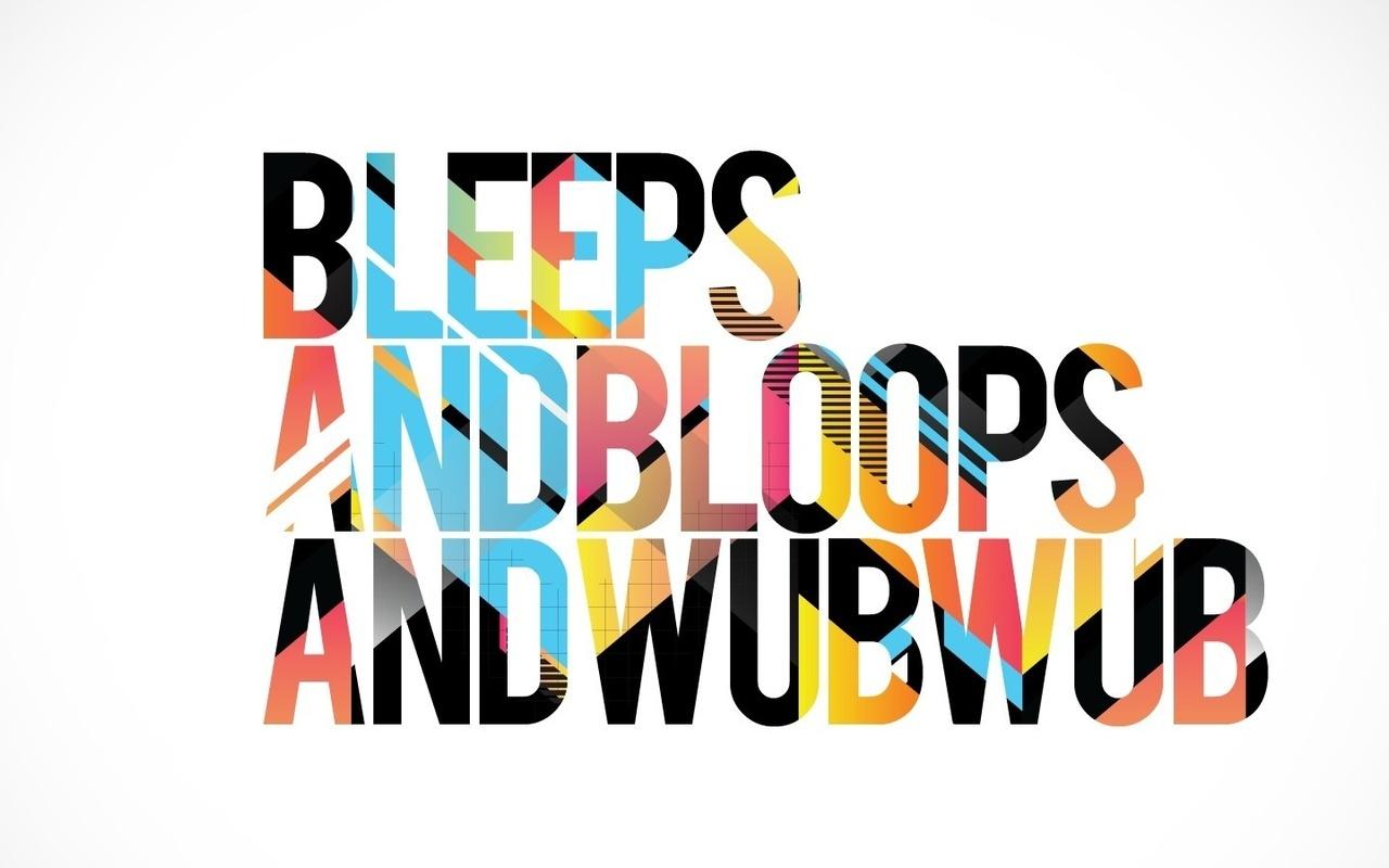 звуки, Надпись, wub wub, dub, bleeps, bloops, dubstep